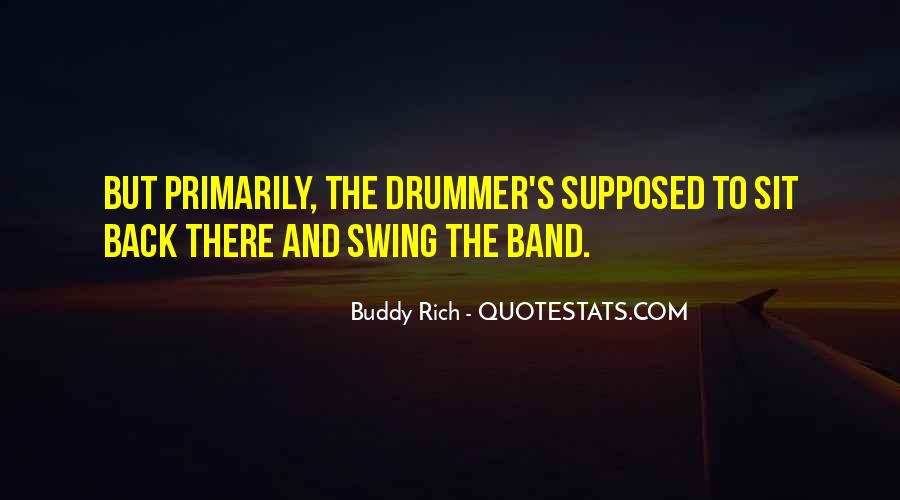 Quotes About Buddy Rich #362901