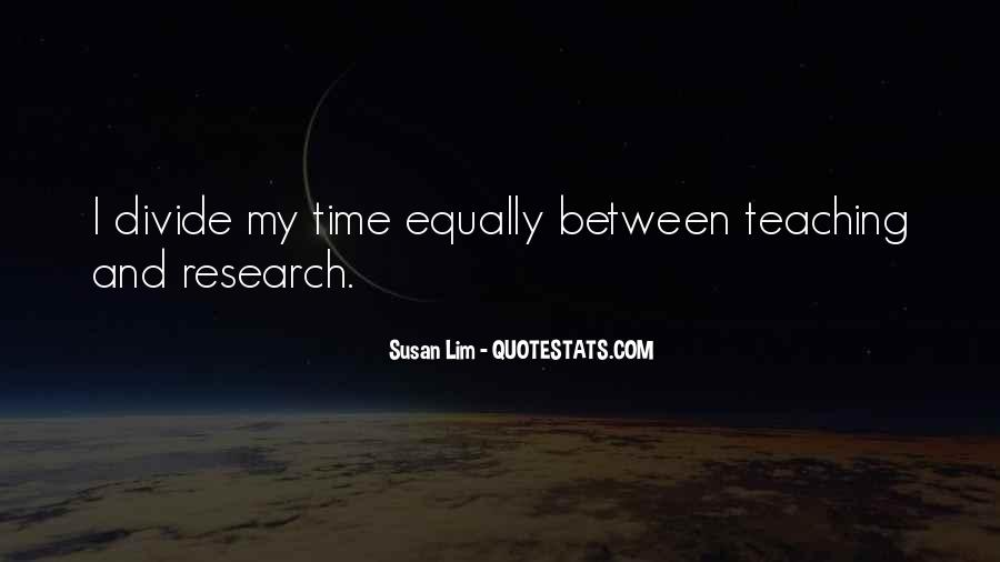 Research And Teaching Quotes #48377