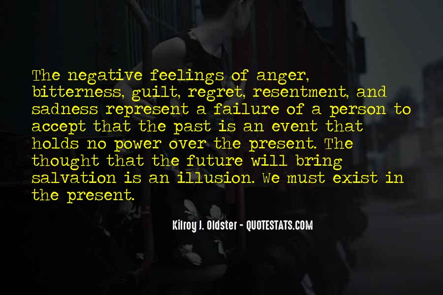 Resentment And Bitterness Quotes #1019347
