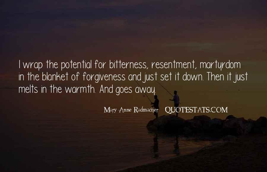 Resentment And Bitterness Quotes #391128