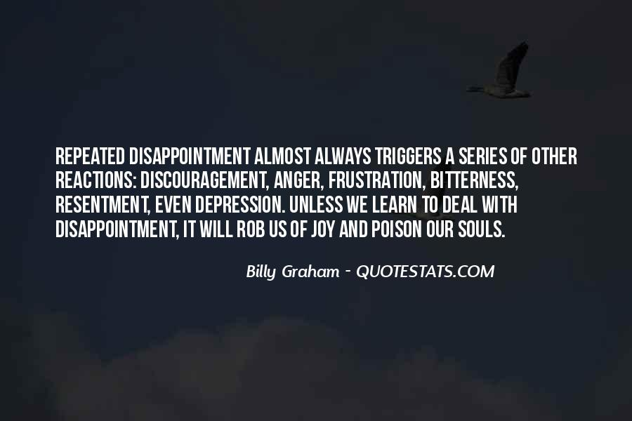 Resentment And Bitterness Quotes #73382