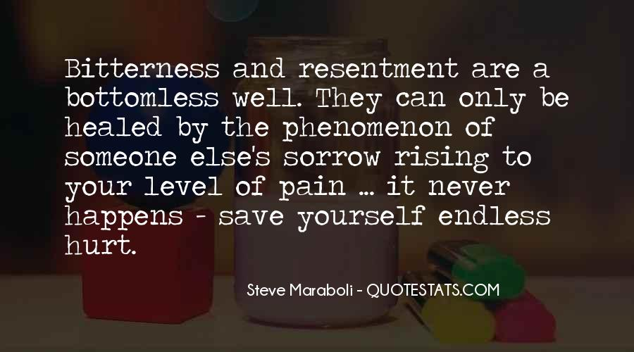 Resentment And Bitterness Quotes #770576