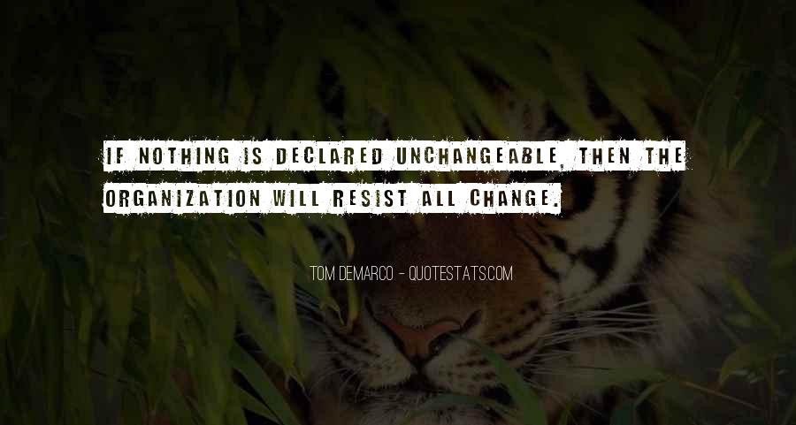 Resist Nothing Quotes #1527932