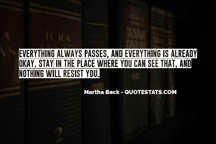 Resist Nothing Quotes #1799610