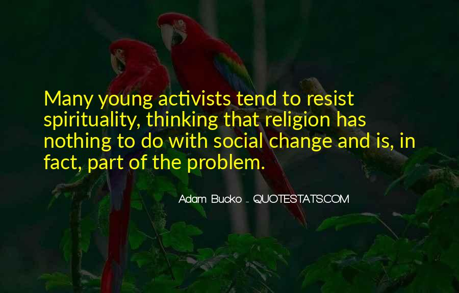 Resist Nothing Quotes #649697