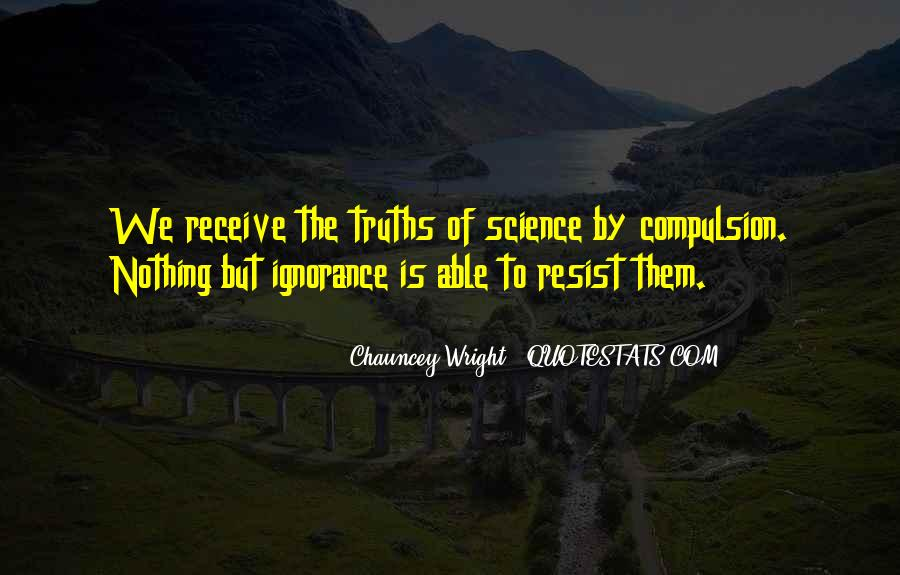 Resist Nothing Quotes #741487