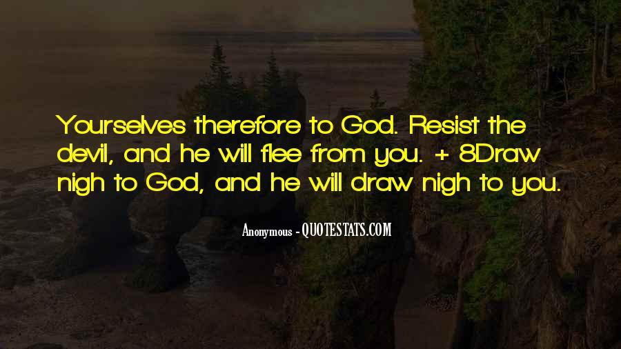 Resist The Devil Quotes #1164634