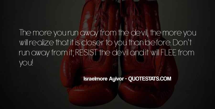 Resist The Devil Quotes #1493663