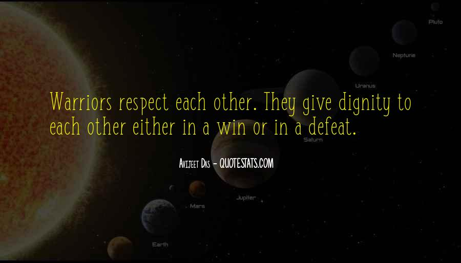 Respect Each Others Quotes #738480
