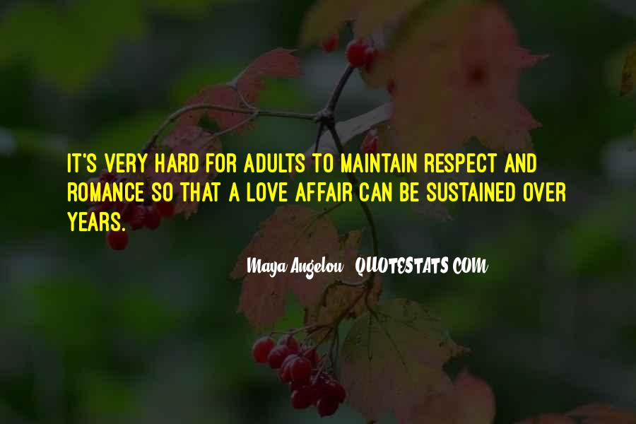 Respect Over Love Quotes #1553502