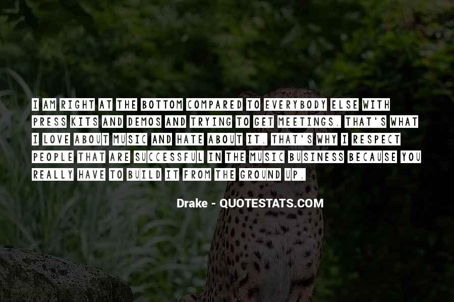 Respect Over Love Quotes #17385