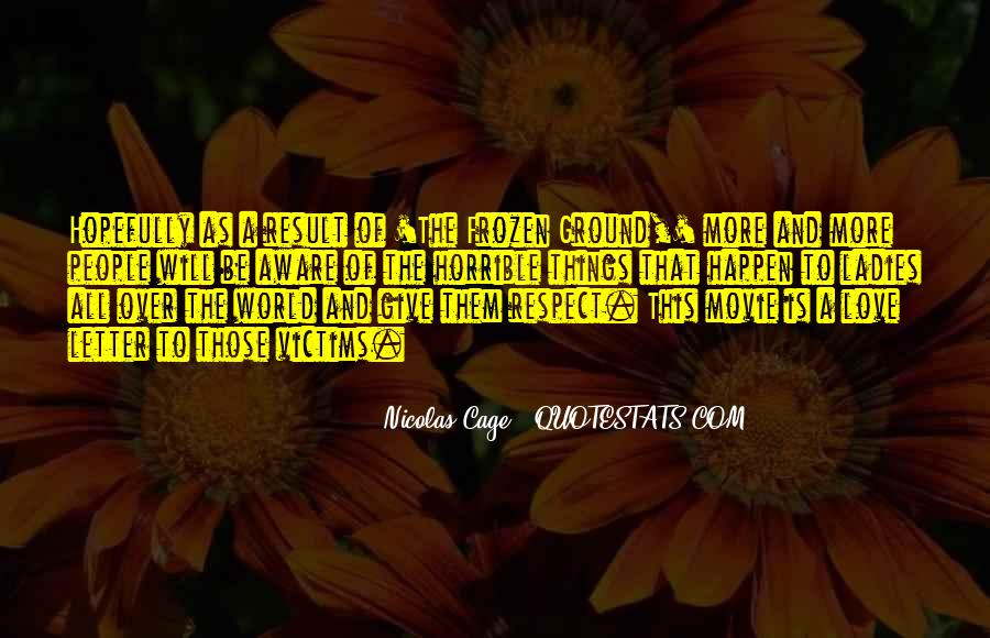 Respect Over Love Quotes #264836