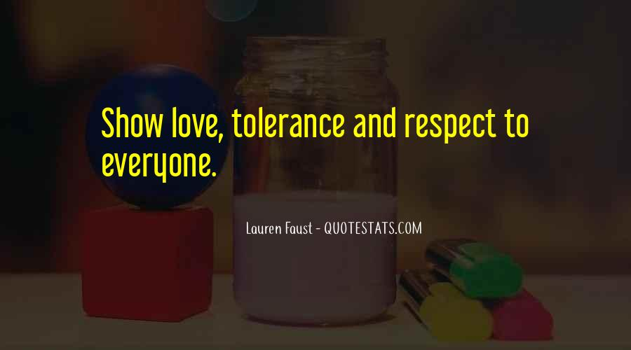 Respect Over Love Quotes #27944