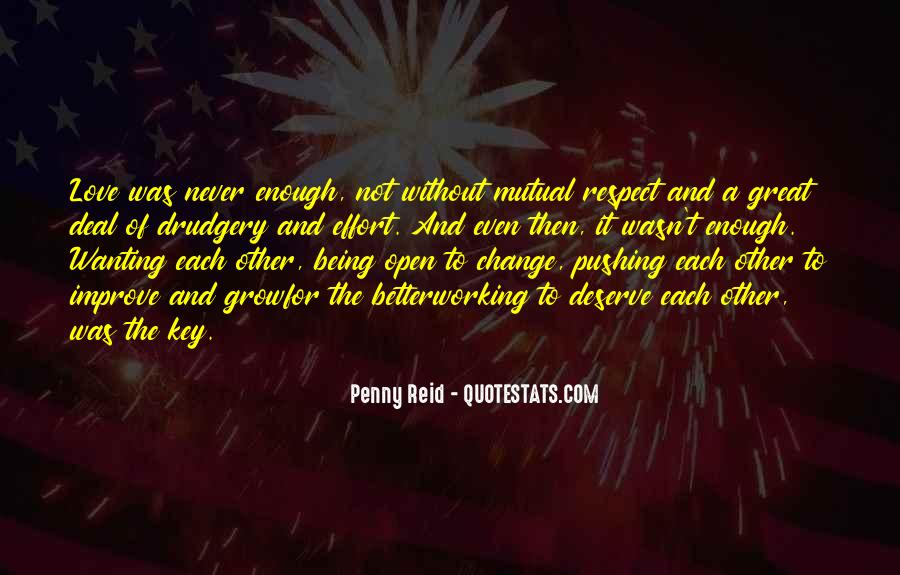 Respect Over Love Quotes #44428