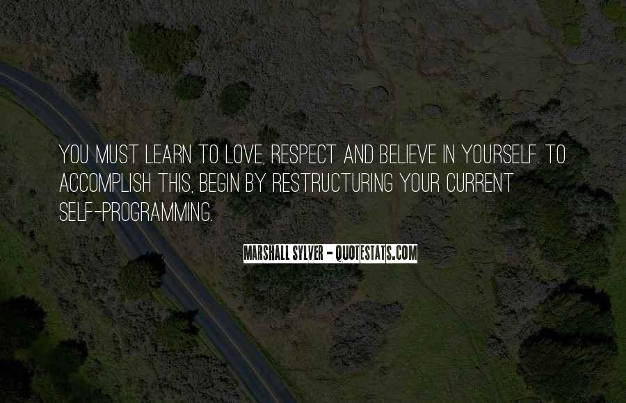 Respect Over Love Quotes #69179