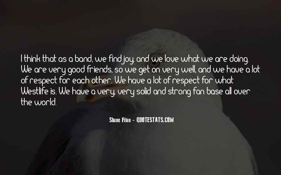 Respect Over Love Quotes #865901