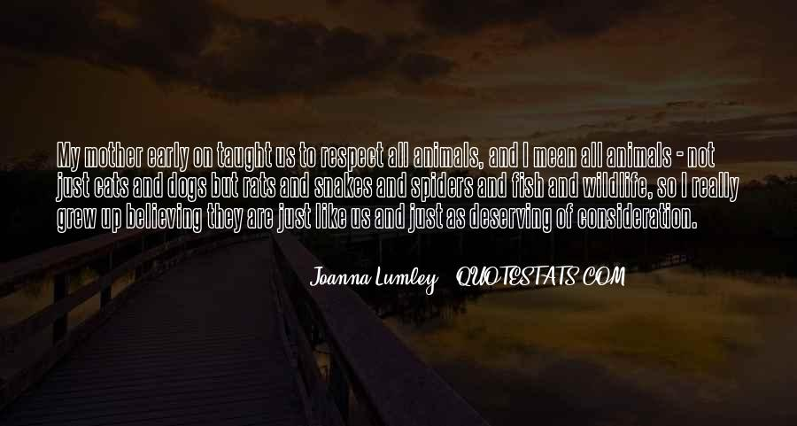 Respect The Animals Quotes #1101098