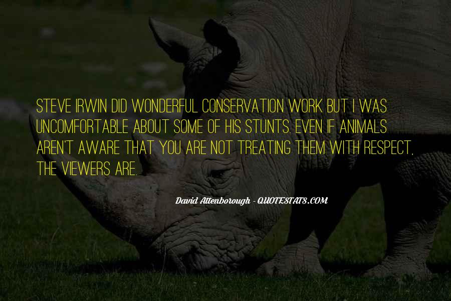 Respect The Animals Quotes #1379427
