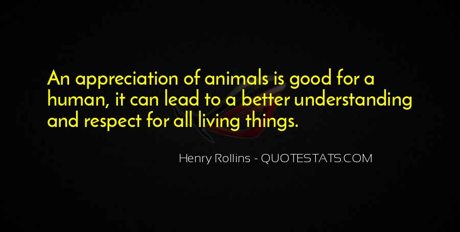 Respect The Animals Quotes #147595