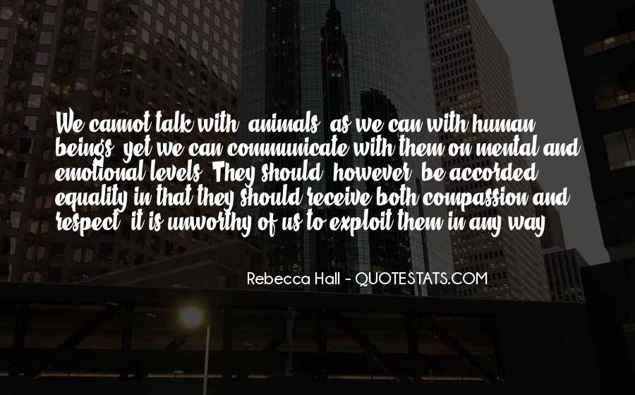 Respect The Animals Quotes #1683434