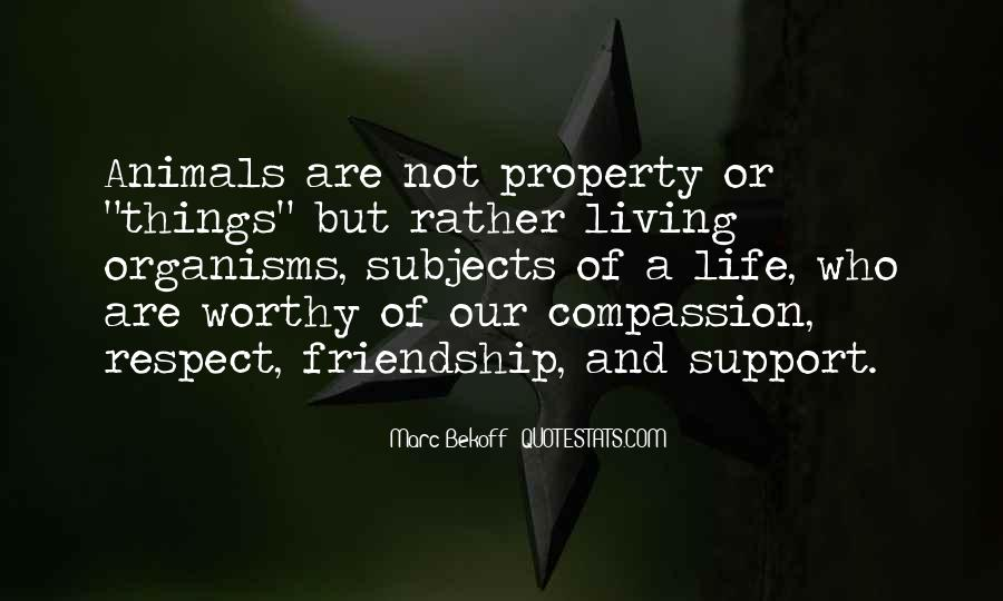Respect The Animals Quotes #281028