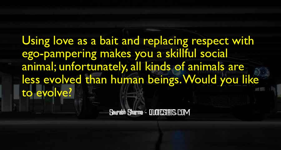 Respect The Animals Quotes #355111