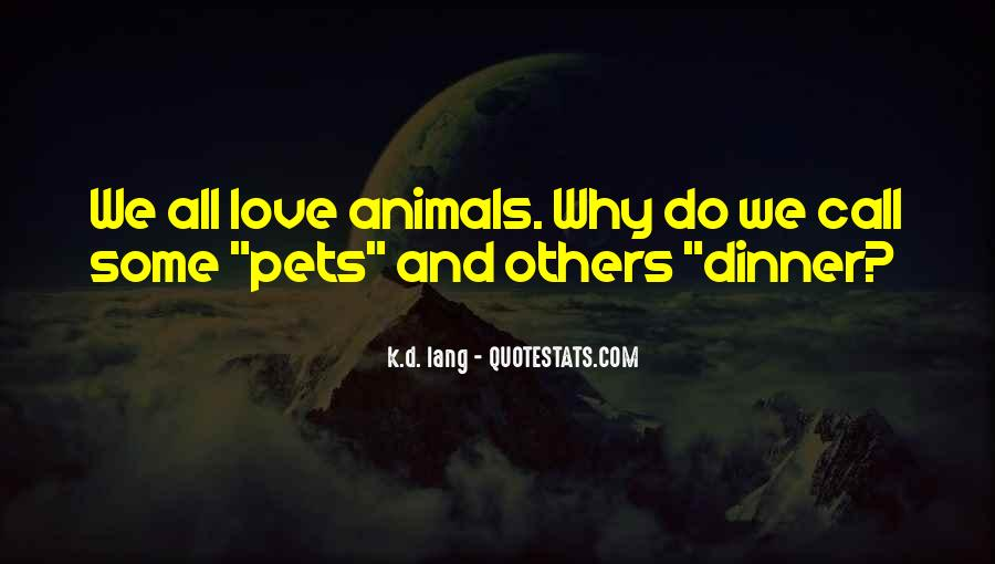 Respect The Animals Quotes #462373