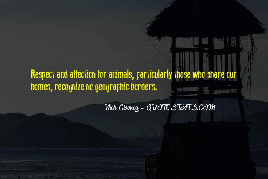 Respect The Animals Quotes #539877
