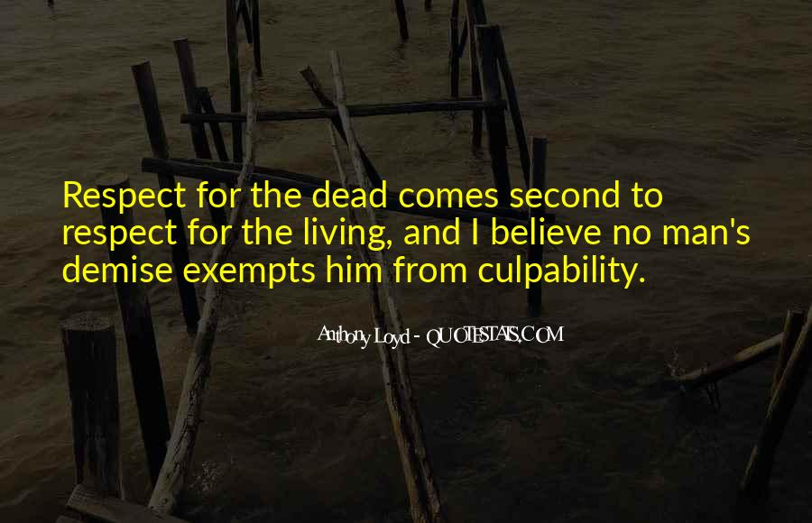 Respect The Dead Quotes #1473932