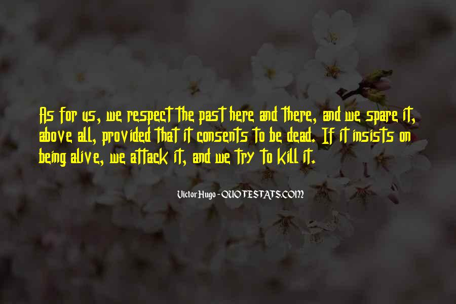 Respect The Dead Quotes #1513344