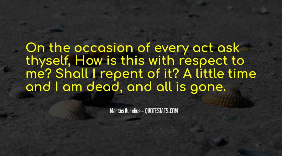 Respect The Dead Quotes #1794814