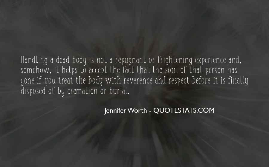 Respect The Dead Quotes #336507