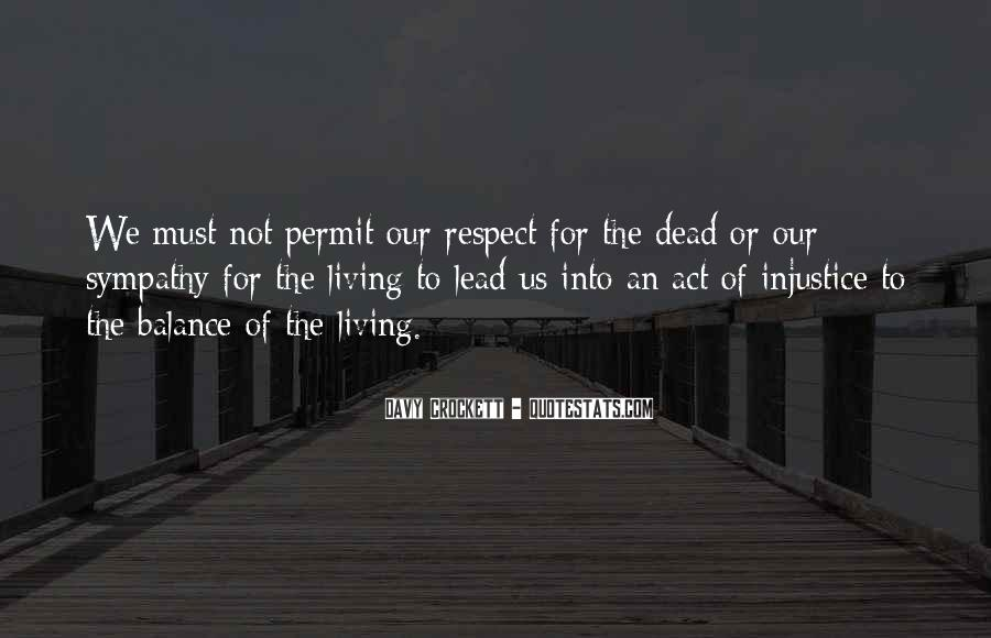 Respect The Dead Quotes #368957