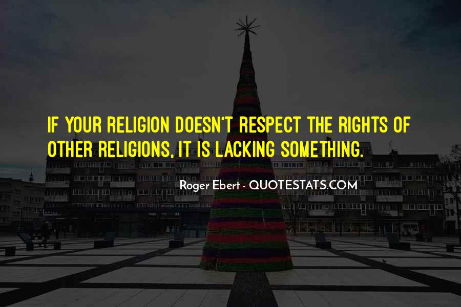 Respect To All Religions Quotes #1561435