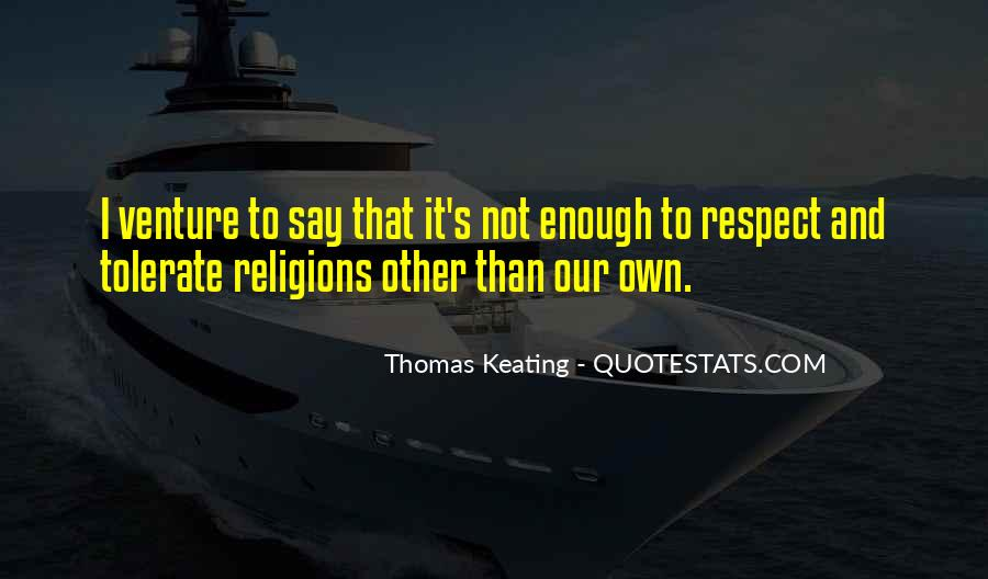Respect To All Religions Quotes #376909