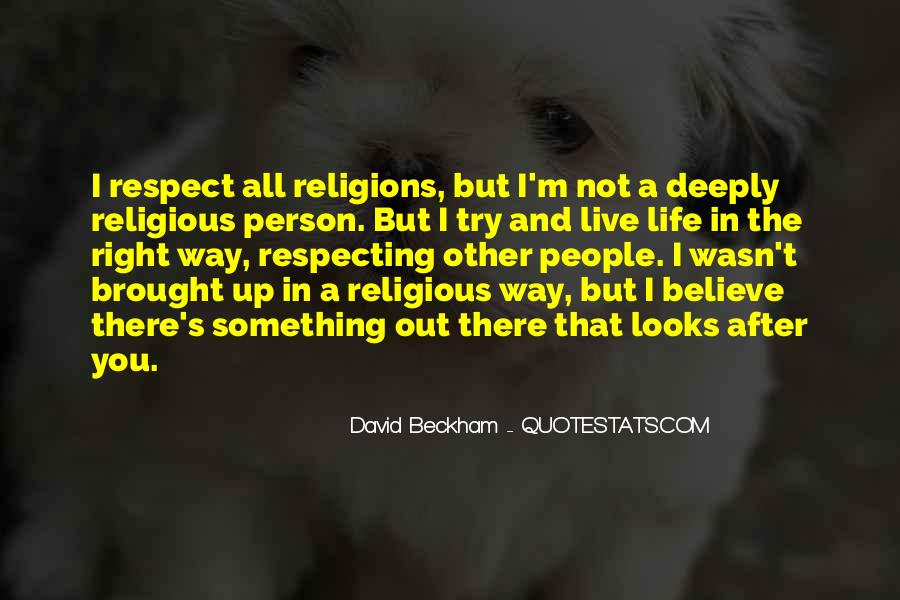 Respect To All Religions Quotes #654797
