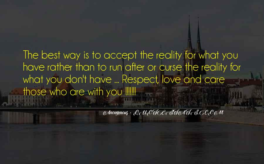 Respect What You Have Quotes #1145052