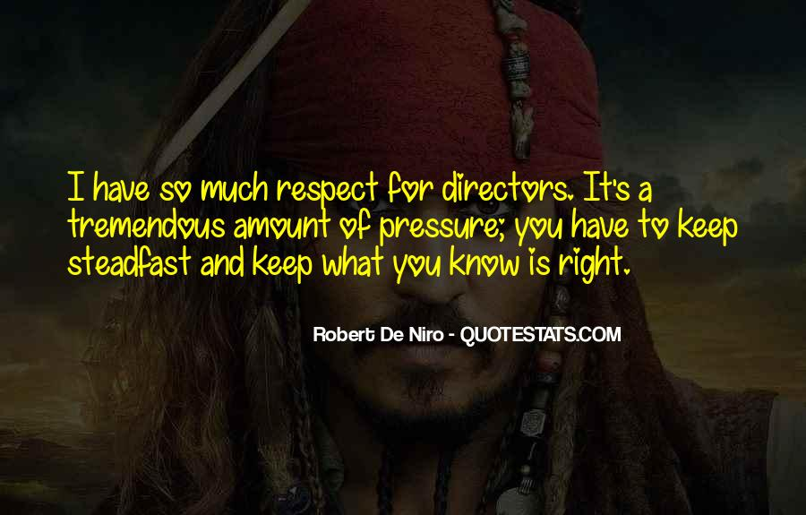 Respect What You Have Quotes #801624