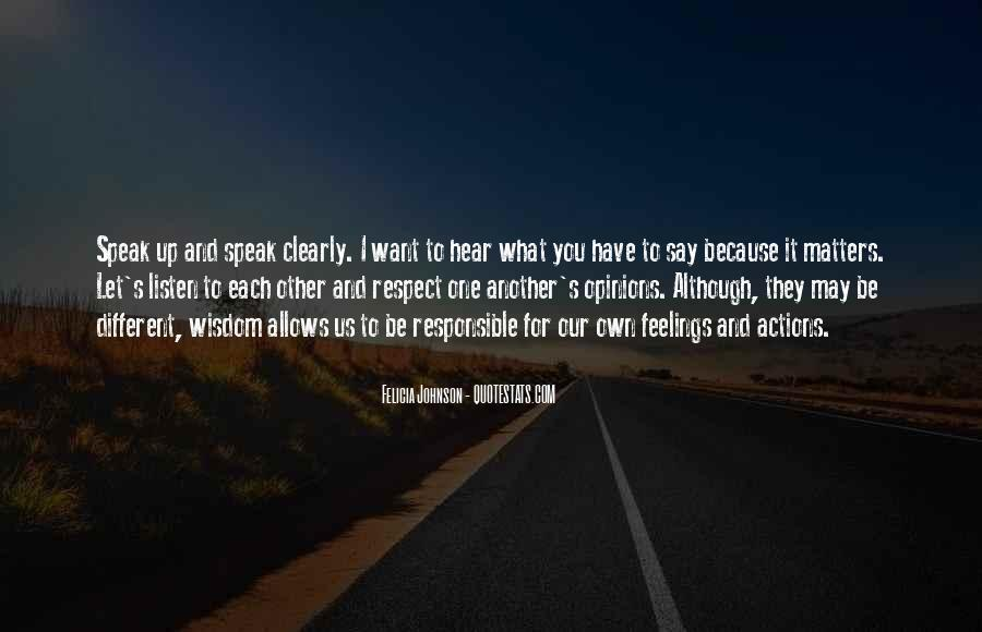 Respect What You Have Quotes #946219