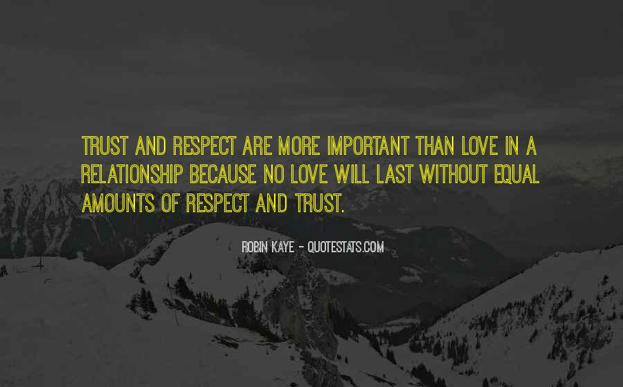 Top 66 Respect Your Relationship Quotes: Famous Quotes