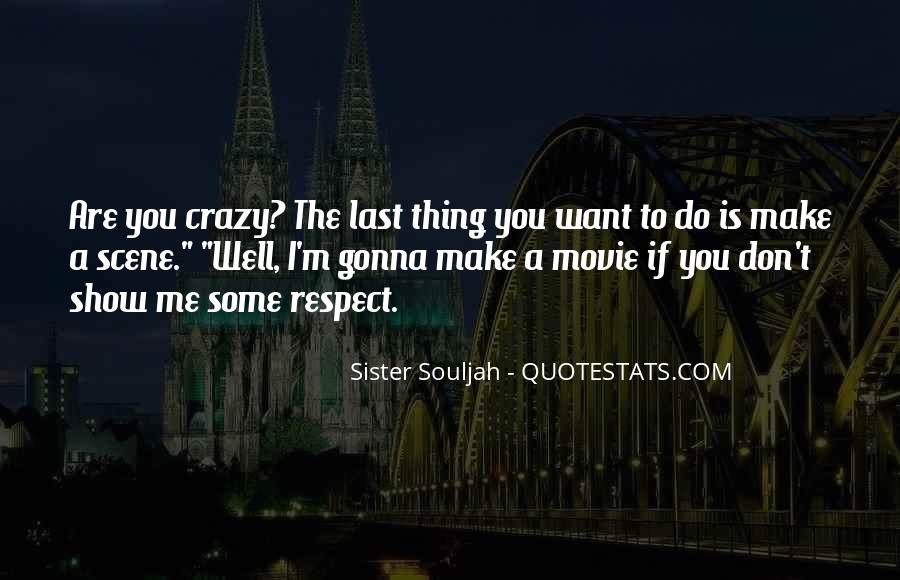 Respect Your Sister Quotes #1132783