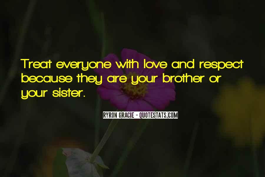 Respect Your Sister Quotes #577476
