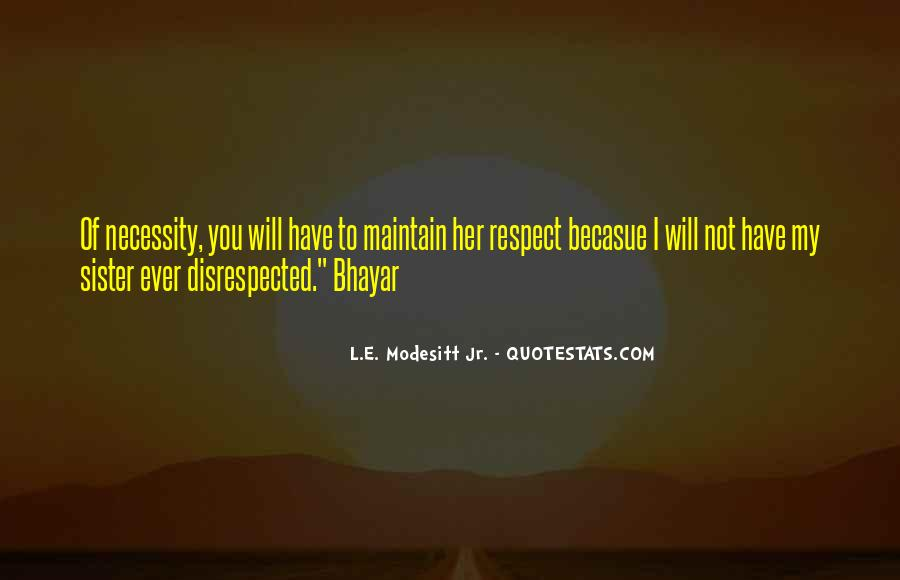 Respect Your Sister Quotes #648168