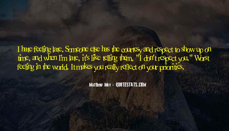 Respect Your Time Quotes #1124916