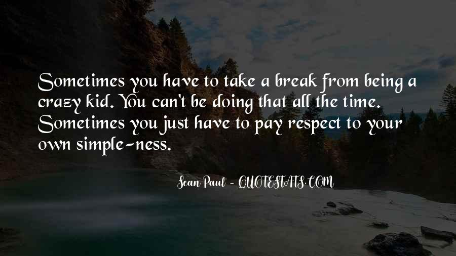 Respect Your Time Quotes #1154415