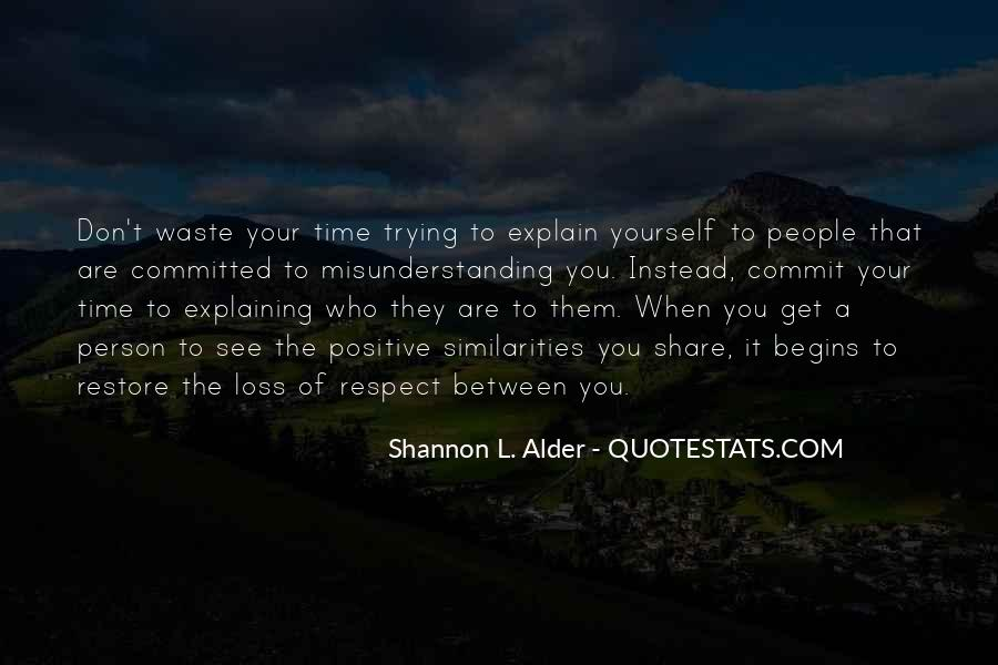 Respect Your Time Quotes #1392773