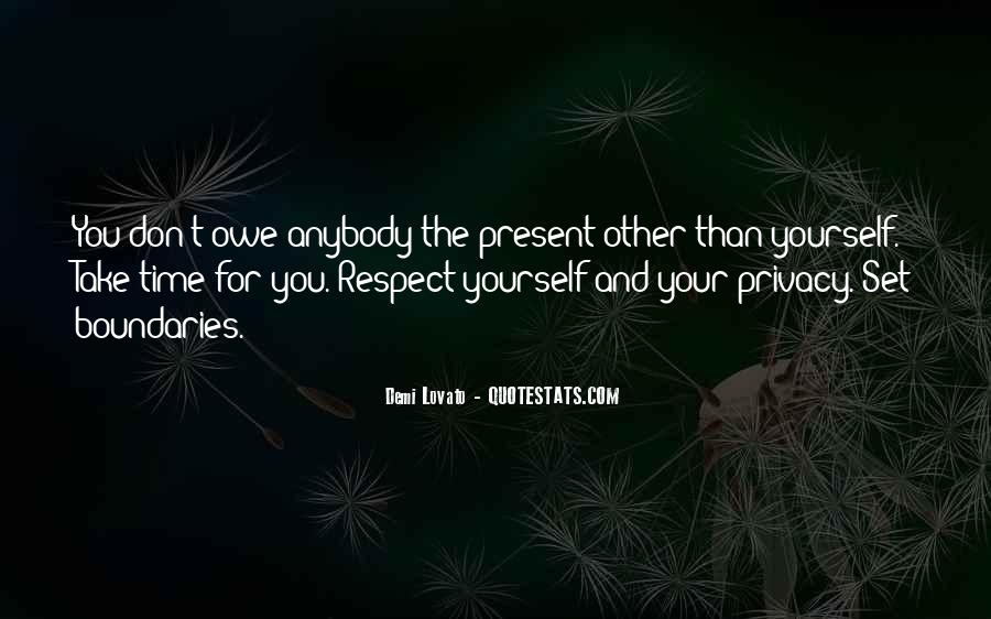 Respect Your Time Quotes #1421003