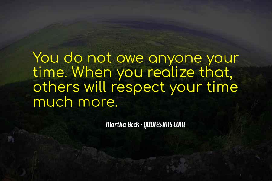 Respect Your Time Quotes #411314