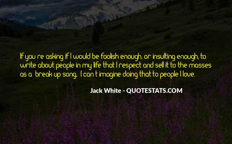 Respect Yourself Enough To Quotes #133031