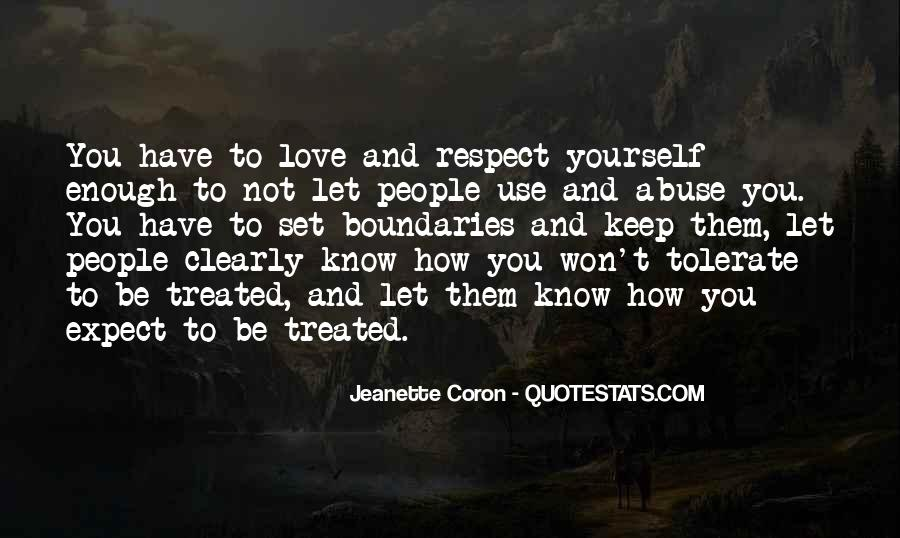 Respect Yourself Enough To Quotes #248962